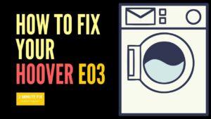 How to Fix the e03 error video